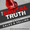 The brutal truth about sales selling